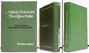 Gaelic Lexicon for Finnegans Wake, and Glossary: JOYCE, James)HEHIR, Brendan