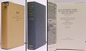 Five Hundred Years of Chaucer Criticism and: SPURGEON, Caroline F.E.