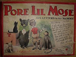 Pore Lil Mose : His Letters to: OUTCAULT, R.F.