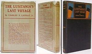 Lusitania's Last Voyage. in dj.: LAURIAT, Charles E.,