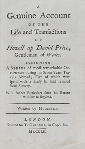 A genuine account of the life and: PRICE, Howell ap