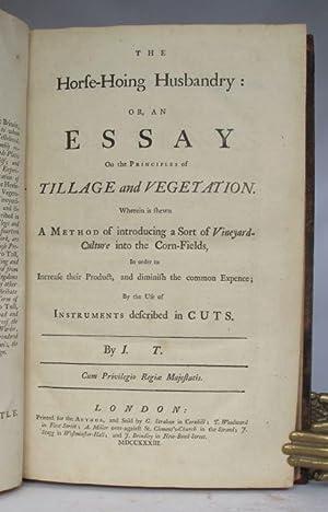 The horse-hoing husbandry: or, an essay on: T[ULL], J[ethro]