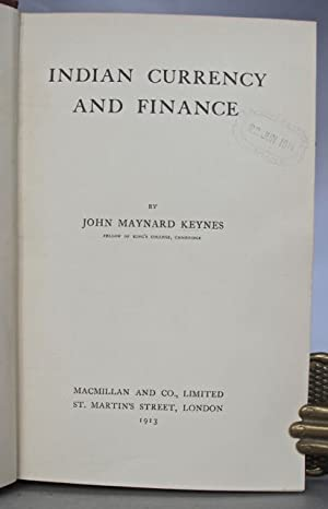 Indian currency and finance.: KEYNES, John Maynard