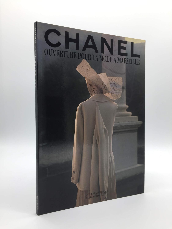 Chanel ouverture pour la mode à Marseille: [la collection Chanel du Musée des arts décoratifs de Marseille] - Musée des arts décoratifs de Marseille