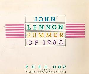 John Lennon, Summer of 1980: Yoko Ono