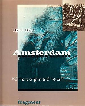 Amsterdam, 1950-1959: 20 Fotografen/ Photographers: Bakker, Boudewijn
