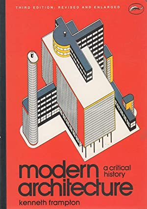 Modern Architecture A Critical History modern architectureframpton - abebooks