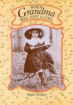 When Grandma Was Just a Girl: Martin McAdoo