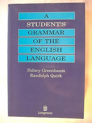 A Student's Grammar of the English Language: Greenbaum, Sidney;Quirk, Randolph