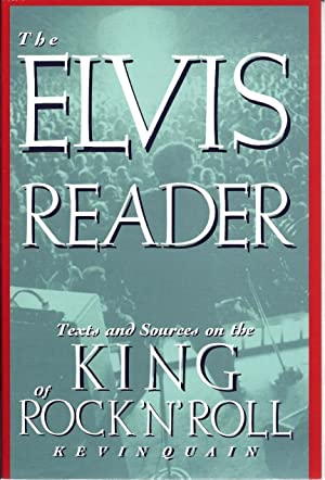 The Elvis Reader: Texts and Sources on the King of Rock 'N' Roll