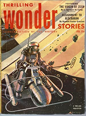 Thrilling Wonder Stories 1953 Vol. 41 # 3 February: The Virgin of Zesh / Assignment to Aldebaran ...
