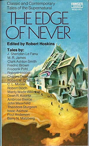The Edge of Never: Classic and Contemporary: Hoskins, Robert (editor):