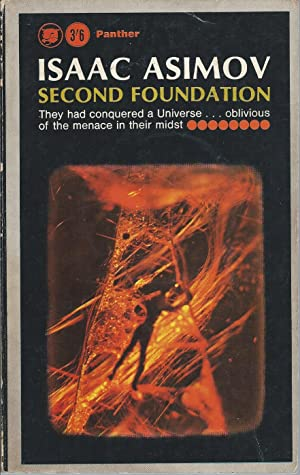 Second Foundation (aka 2nd Foundation: Galactic Empire): Asimov, Isaac
