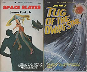 "JAMES RUSK JR."" NOVELS: Space Slaves /: Rusk, James Jr."