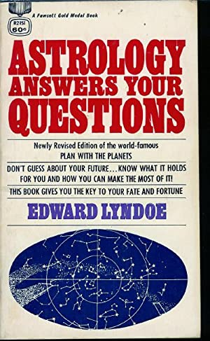 Astrology Answers Your Questions (newly revised edition: Lyndoe, Edward