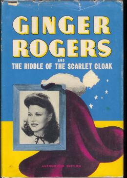 Ginger Rogers and The Riddle of the Scarlet Cloak