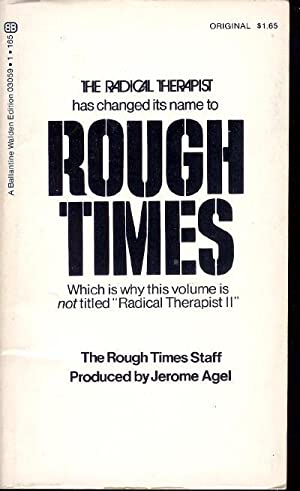 Rough Times: Rough Times Staff,