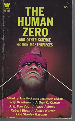 The Human Zero and Other Science Fiction: Moskowitz, Sam &