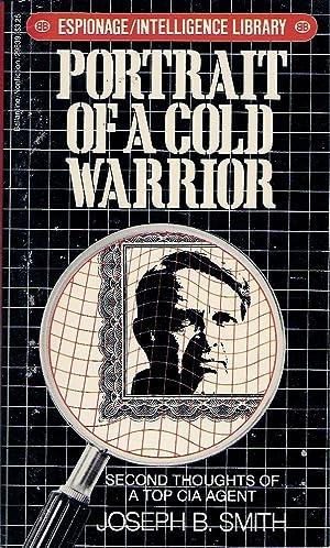 Portrait of a Cold Warrior: Smith, Joseph B.