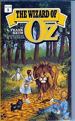 The Wizard of Oz (Oz Book 1): Baum, L. Frank