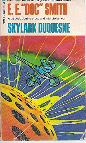 Skylark DuQuesne (Skylark # 4): Smith, E. E.