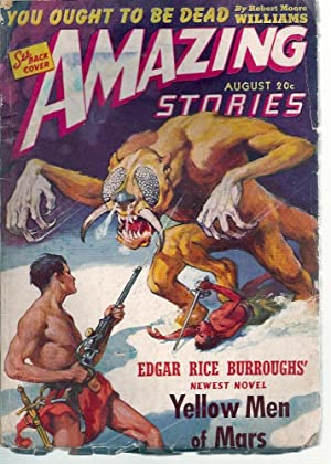 Amazing Stories 1941 Vol. 15 # 8 August: Yellow Men of Mars / Kid Poison / Mr. Muddle Does as He ...