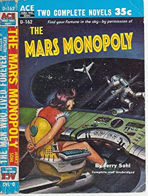 The Mars Monopoly / The Man Who: Sohl, Jerry /