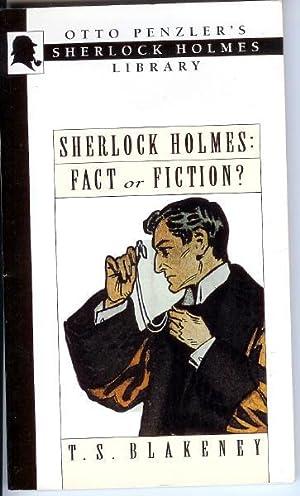 Sherlock Holmes: Fact or Fiction?: Blakeney, T.S.