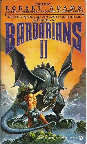 Barbarians II (Two): Robert Adams, Martin