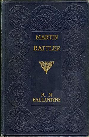 Martin Rattler, or, A Boy's Adventures in the Forests of Brazil