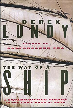 The Way of a Ship : A: Lundy, Derek
