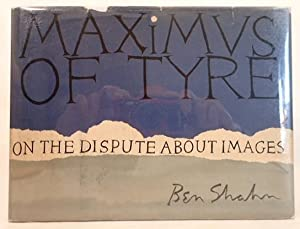 Maximus of Tyre on the Dispute about Images: Shahn, Ben. (Blumenthal, Joseph, The Spiral Press)