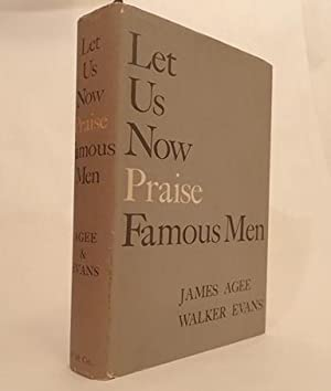 LET US NOW PRAISE FAMOUS MEN: EVANS, Walker. Agee, James. (Osborn, Robert and Elodie)