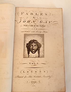 FABLES by John Gay, with a Life of the Author and embellished with seventy plates: Gay, John