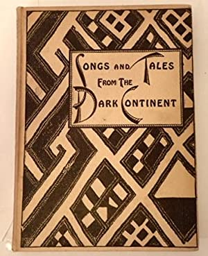 SONGS AND TALES FROM THE DARK CONTINENT RECORDED FROM THE SINGING AND THE SAYINGS OF.: Curtis, ...