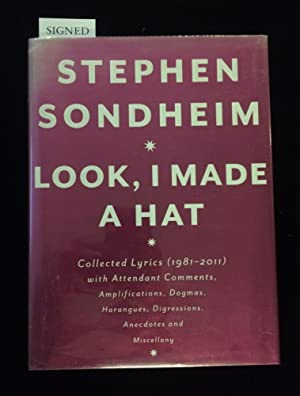 LOOK, I MADE A HAT: Collected Lyrics (1981-2011) with Attendant Comments, Amplifications, Dogmas, ...