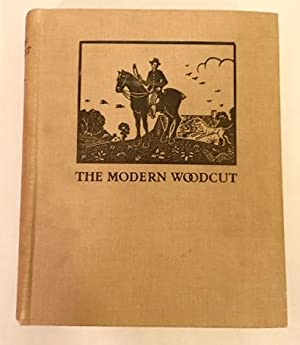THE MODERN WOODCUT: A STUDY OF THE EVOLUTION OF THE CRAFT