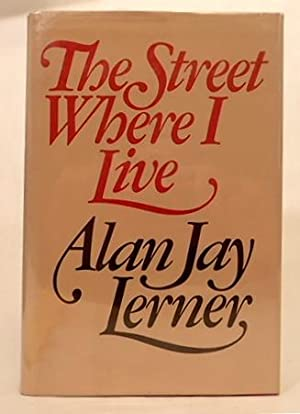 ON THE STREET WHERE YOU LIVE: Lerner, Alan Jay. (Drake, Alfred)