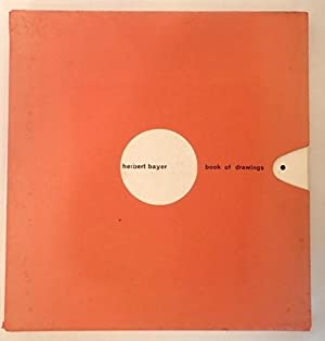 BOOK OF DRAWINGS: BAYER, Herbert. Bach, Karl (foreword)