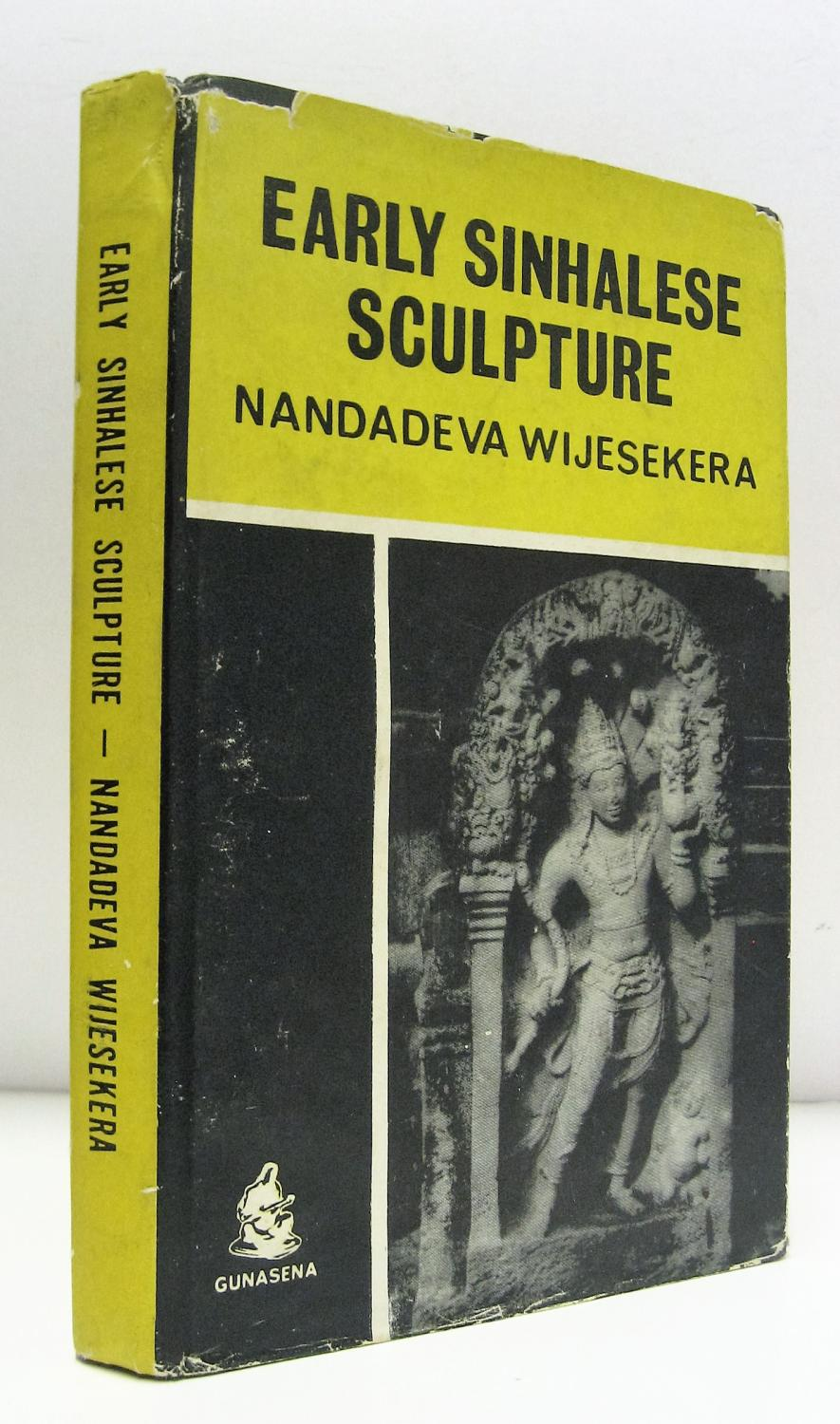 Early sinhalese sculpture by wijesekera nandadeva colombo md early sinhalese sculpture by wijesekera nandadeva colombo md gunasena 1962 john randall books of asia aba ilab gumiabroncs Choice Image