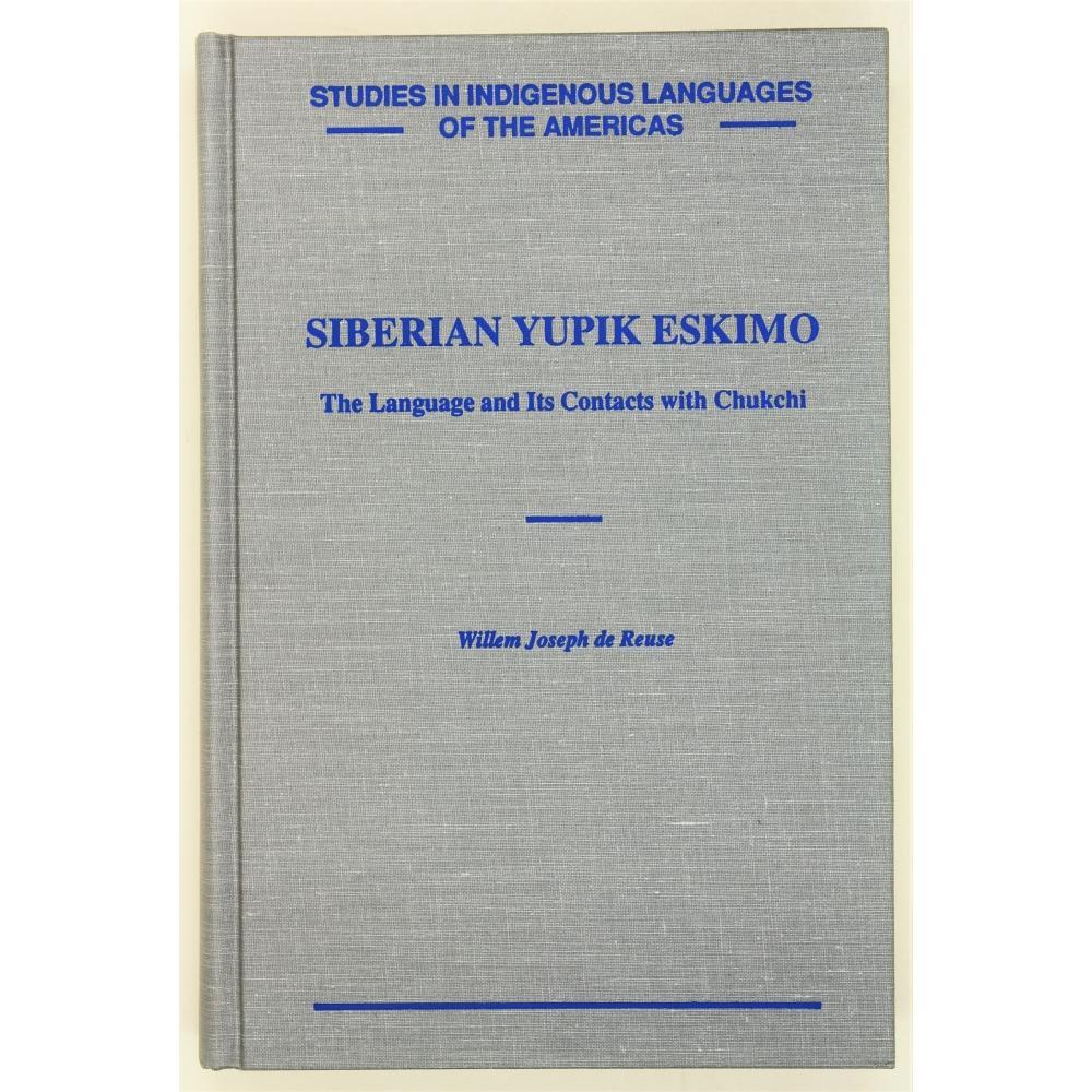 Siberian Yupik Eskimo  The language and its