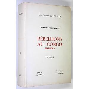 Rebellions au Congo Tome II.: verhaegen, Benoit