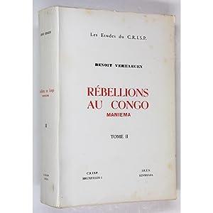 Rebellions au Congo. Maniema. Tome II.: Verhaegen, Benoit