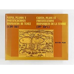 Mapas, Planos y Fortificaciones Hispanicos de Tunez (s.XVI-XIX). Cartes,Plans et Fortifications ...