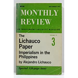 The Lichauco Paper. Imperialism in the Philippines.: Lichauco, Alejandro