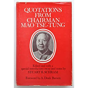 Quotations from Chairman Mao Tse-tung. Edited and: Mao Tse-tung