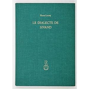 Le Dialecte de Sivand.: Lecoq, Pierre