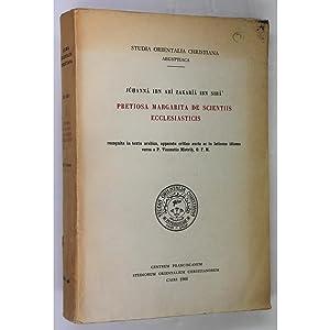 Pretiosa Margarita De Scientiis Ecclesiasticis. recognita in: Juhanna Ibn Abi