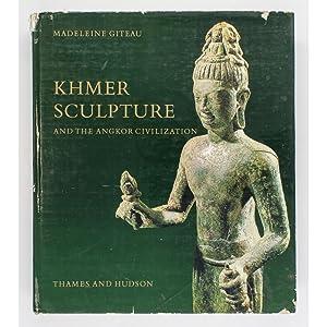 Khmer Sculpture and the Angkor Civilization.: Giteau, Madeleine