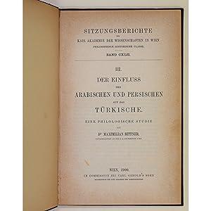 Der Einfluss des Arabischen und Persischen auf das Turkische. Eine Philologische Studie.: Bittner, ...
